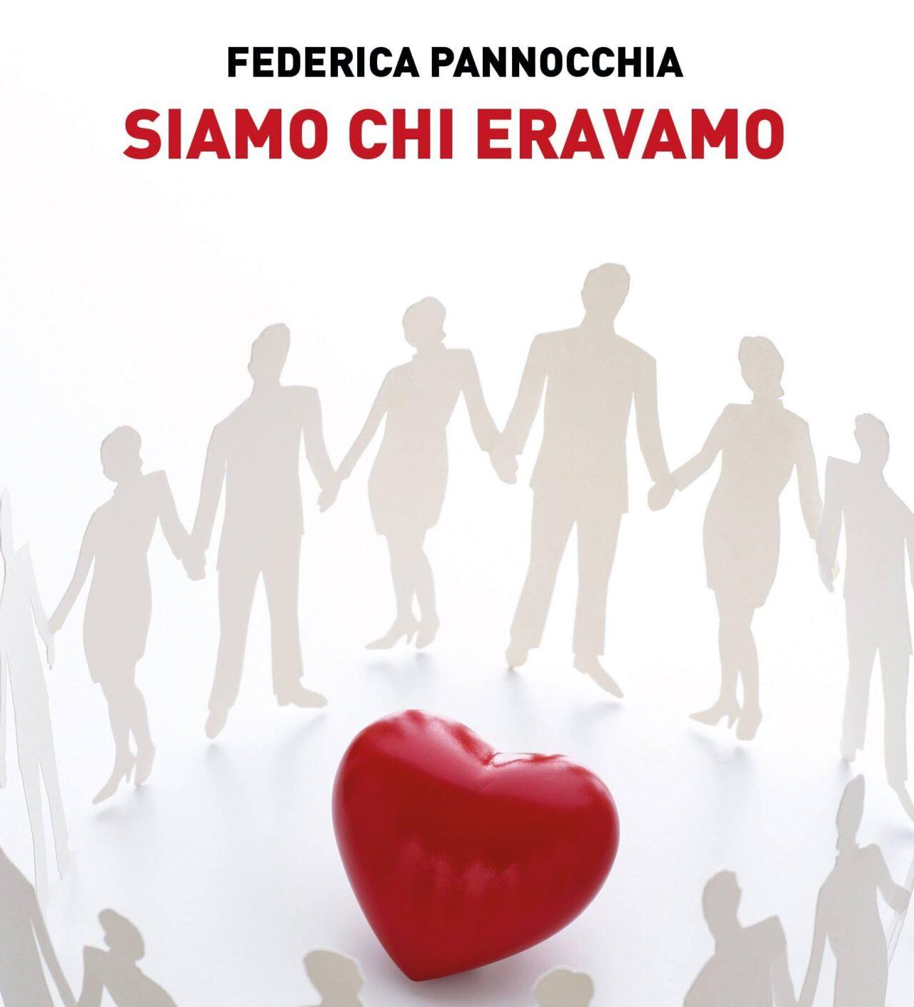 """""""SIAMO CHI ERAVAMO"""", il nuovo libro di Federica Pannocchia"""